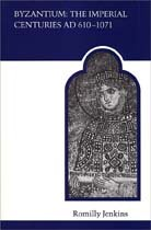 Byzantium: The Imperial Centuries AD 610-1070 (MART: The Medieval Academy Reprints for Teaching)