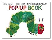 The Very Hungry Caterpillar Pop-Up Book (Very Hungry Caterpillar)