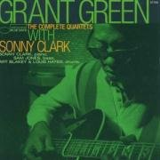 ♪The Complete Quartets with Sonny Clark   Grant Green & Sonny Clark