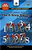 Jim McLean The 8-Step Swing With Tips & Drills to Improve Your Game Today (Tutorial GOLF DVD)