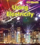 Using Electricity (It's Electric!)