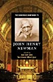 The Cambridge Companion to John Henry Newman (Cambridge Companions to Religion)