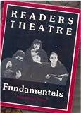 Readers Theatre Fundamentals