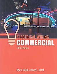 Electrical Wiring Commercial - 13th Edition - Cengage Learning - IC-5009S13 - ISBN: B0017KWRPS - ISBN-13: