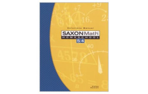 Saxon Math Homeschool 5 / 4:  Solutions Manual