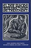 img - for Elder Suicide: Research, Theory, and Treatment book / textbook / text book