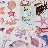 Pond Lake River Sea [Hardcover]