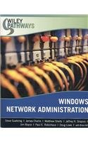 Wiley Pathways Windows Network Administration 1st Edition with Project Manual Set