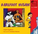 M.F. Husain: Barefoot Husain (Looking at Art)