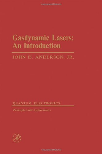 Gas Dynamic Lasers: An Introduction (Quantum electronics--principles and applications)