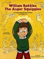 William Battles the Anger Squiggles: An Anger-Management Program for Grades 3-6 [Paperback] — by Katherine MacLeod