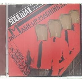 Soulwax Presents 2 Many DJs The Mash Up Machine