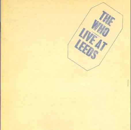 The Who - Live at Leeds [Deluxe Edition] Disc 1 - Zortam Music