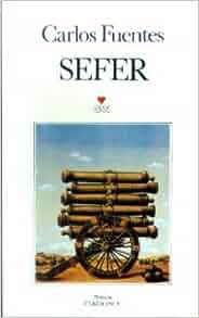 Sefer: Carlos Fuentes: 9789755104881: Amazon.com: Books