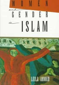 Women and Gender in Islam : Historical Roots of a Modern...