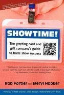 Showtime! The Greeting Card and Gift Company's Guide to Trade Show Success