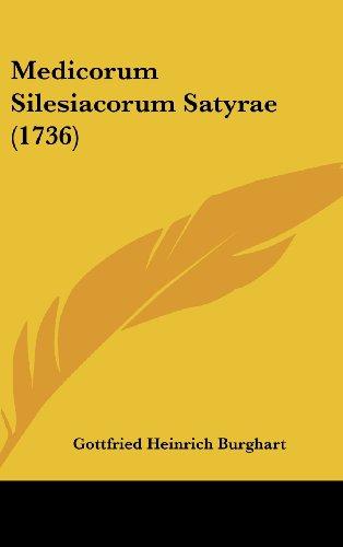 Medicorum Silesiacorum Satyrae (1736)