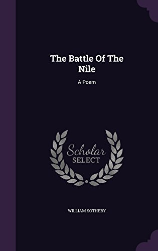 The Battle Of The Nile: A Poem