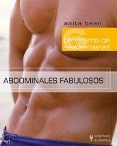 Abdominales fabulosos/ Fab Abs: Programa de seis semanas/ Six Week Workout (He Fitness)