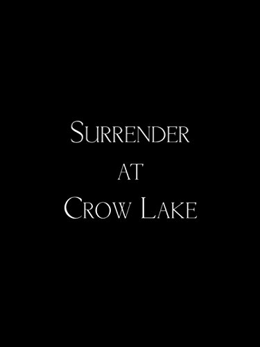 Surrender at Crow Lake