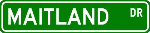 Maitland Street Sign