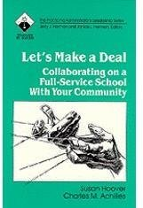 Let's Make a Deal: Collaborating on a Full-Service School With Your Community (Roadmaps to Success) PDF