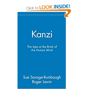 Kanzi: The Ape at the Brink of the Human Mind: Sue Savage-Rumbaugh, Roger Lewin: 9780471585916: Amazon.com: Books