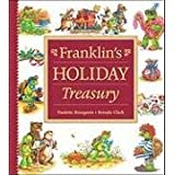 Franklin's Holiday Treasury ~ Paulette Bourgeois