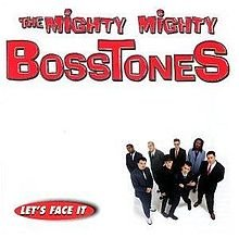 The Mighty Mighty Bosstones - Lets Face It LP
