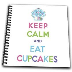 EvaDane - Funny Quotes - Keep calm and eat cupcakes. Dessert. Frosting. - Drawing Book - Drawing Book 8 x 8 inch from 3dRose LLC