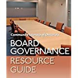 Board Governance Resource Guideby Cindy Davidson