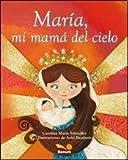 Maria, mi mama del cielo / Mary, My Mom of Heaven