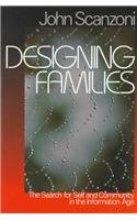 Designing Families The Search for Self and Community in...