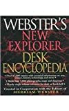 Webster's New Explorer Desk Encyclopedia