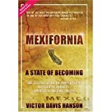 Mexifornia: a State of Becoming [Hardcover]