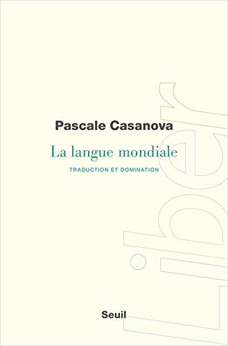 La langue mondiale : Traduction et domination