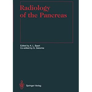 Radiology of the Pancreas (Medical Radiology / Diagnostic Imaging)