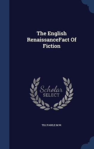 The English RenaissanceFact Of Fiction