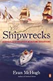 Evan McHugh Shipwrecks : Australia's Greatest Maritime Disasters