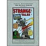 Marvel Masterworks: The Human Torch Vol 1 (Strange Tales, Fantastic Four)