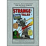 Marvel Masterworks: The Human Torch Vol 1 (Strange Tales, Fantastic Four) (078512070X) by Stan Lee