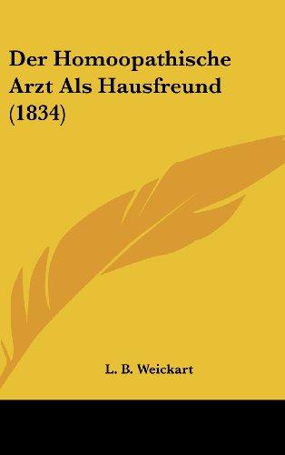 Der Homoopathische Arzt ALS Hausfreund (1834)