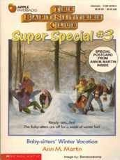 The Baby-Sitters Club Super Special Book No. 3: Baby-sitter's Winter Vacation