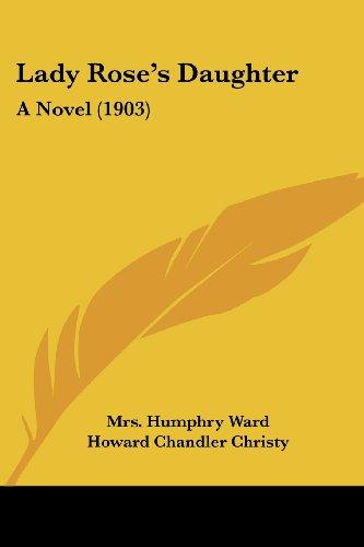 Lady Rose's Daughter: A Novel (1903)