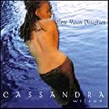 Cassandra Wilson - New Moon Daughter (IMPORT (USA))