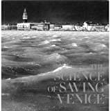 img - for SCIENCE OF SAVING VENICE, THE [Paperback] [2004] Jane Da Mosto, Caroline Fletcher book / textbook / text book