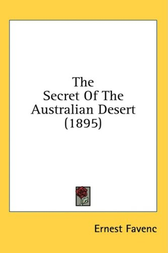 The Secret Of The Australian Desert