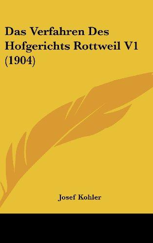 Das Verfahren Des Hofgerichts Rottweil V1 (1904)