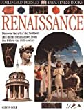 RENAISSANCE (DK Eyewitness Books) (0789461757) by Cole, Alison