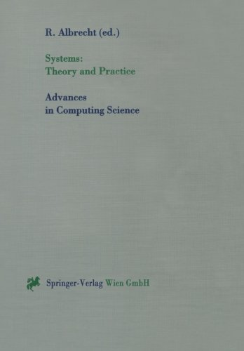 Systems: Theory and Practice (Advances in Computing Sciences)